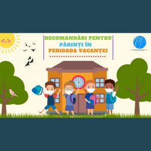 Recomandări pentru părinți – asigurarea siguranței copiilor pe timpul vacanței de vară